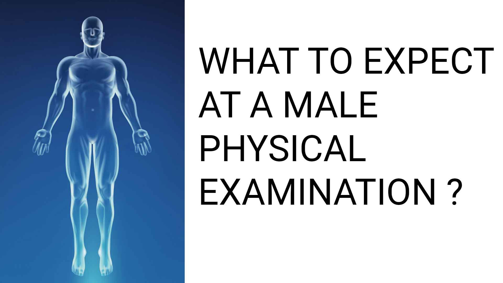 Male infertility Evaluation - Physical examination of Infertile male